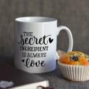 Secret ingredient is love Mug