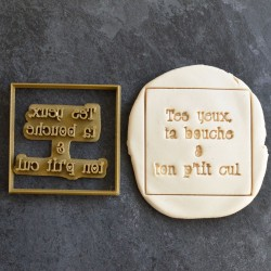 """Tes yeux Ta Bouche"" cookie stamp and cutter"