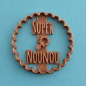 """""""Super Nounou"""" cookie cutter - Nurse"""