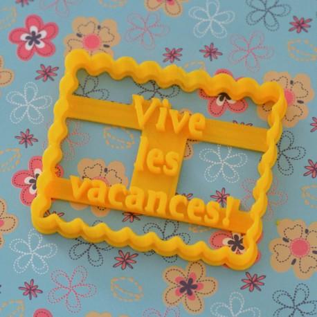 """Petit Beurre """"Vive les Vacances"""" cookie cutter"""