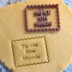 "Petit Beurre ""Tu vas être Mamie"" cookie cutter"