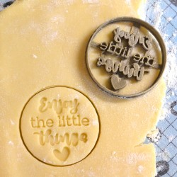 Enjoy the little things cookie cutter