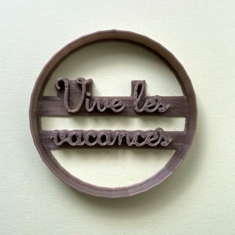 Emporte-pièce Vive les Vacances